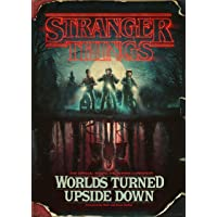 Stranger Things: Worlds Turned Upside Down: The Official
