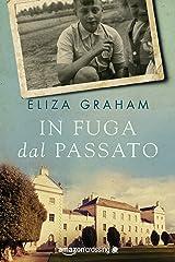 In fuga dal passato (Italian Edition) Kindle Edition