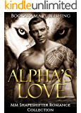 Alpha's Love: MM Shapeshifter Romance Collection