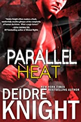 Parallel Heat: Alien Alpha Shifter Time Travel PNR Romance (Parallel Series Number 2) (The Parallel Series) Kindle Edition