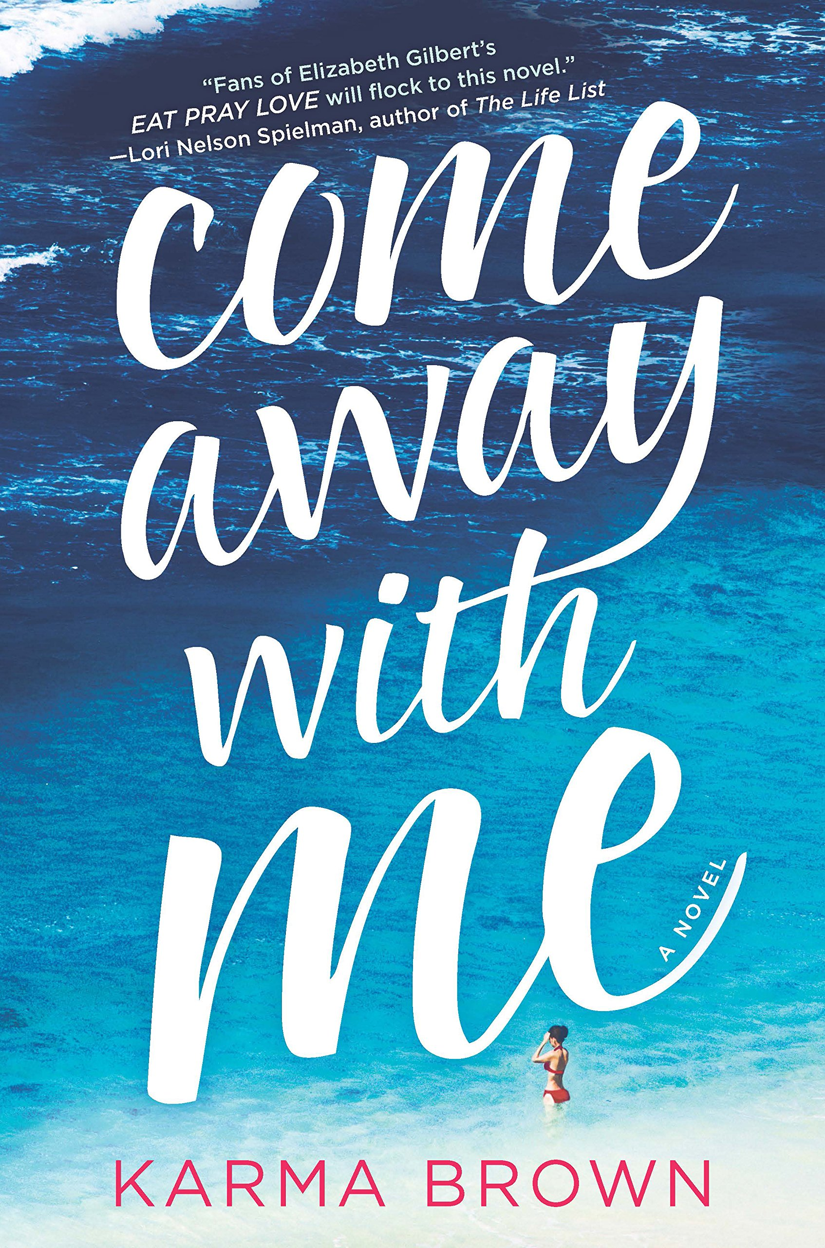 Read Online Come Away with Me: A Novel pdf