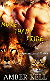 More Than Pride (Supernatural Mates Book 6)