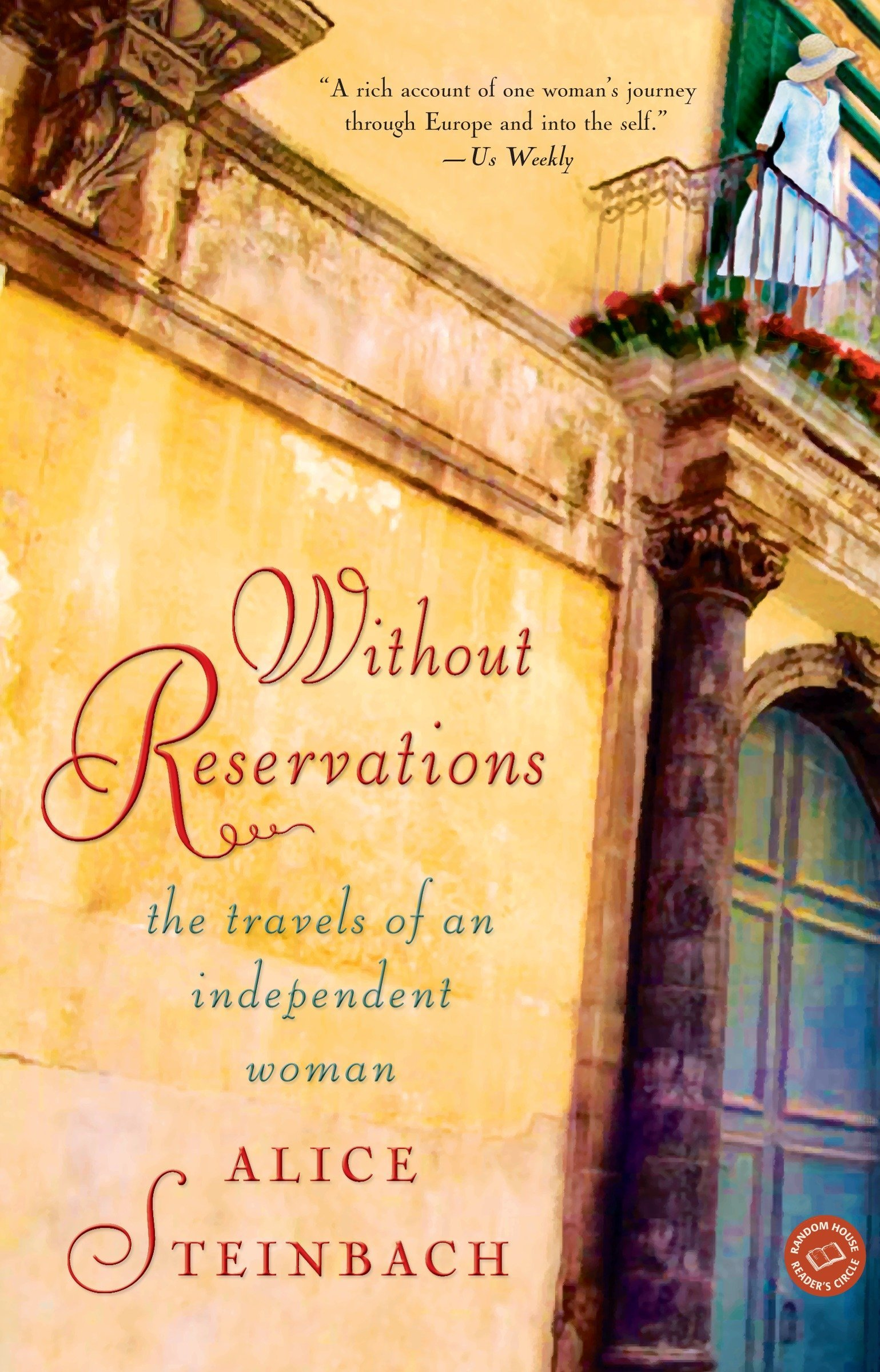Without Reservations: The Travels of an Independent Woman: Alice Steinbach:  8601419858415: Amazon.com: Books