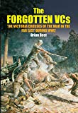 The Forgotten VCs: The Victoria Crosses of the War