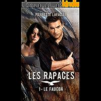 Le Faucon: Les Rapaces, T1