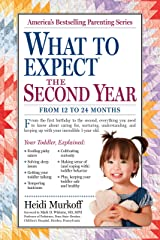 What to Expect the Second Year: From 12 to 24 Months (What to Expect (Workman Publishing)) Kindle Edition