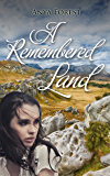 A Remembered Land (Maniototo Skies Book 2)