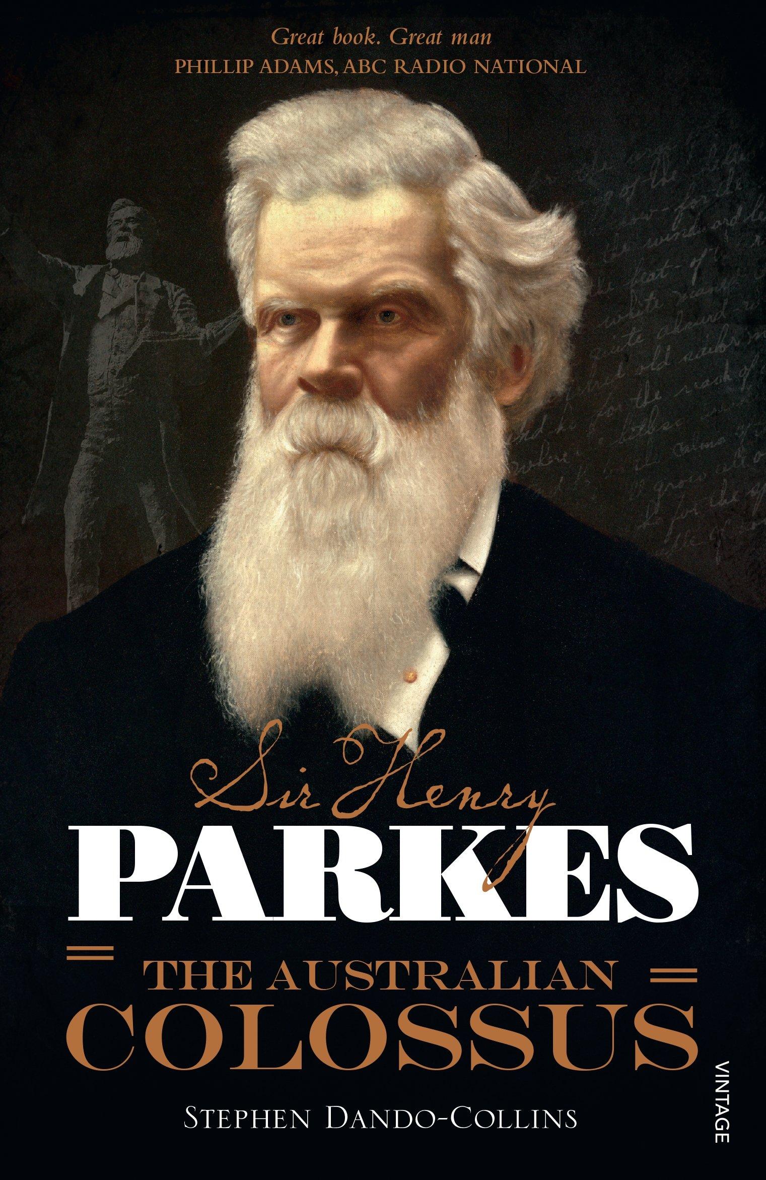 Sir Henry Parkes: The Australian Colossus ebook