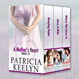 A Mother's Heart: Books 1 - 3
