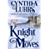 Knight Moves: Merriweather Sisters Time Travel (Merriweather Sisters Time Travel Romance Book 2)