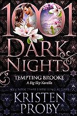 Tempting Brooke: A Big Sky Novella Kindle Edition