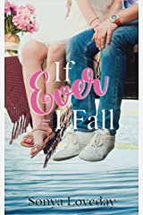 If Ever I Fall: Book 3 of The Six Series Kindle Edition