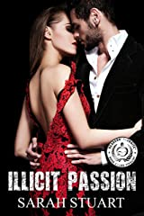 Illicit Passion: The Consequences of Seduction (Royal Command Family Saga Book 2) Kindle Edition