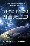 The New World: Dark Dependence, Prequel