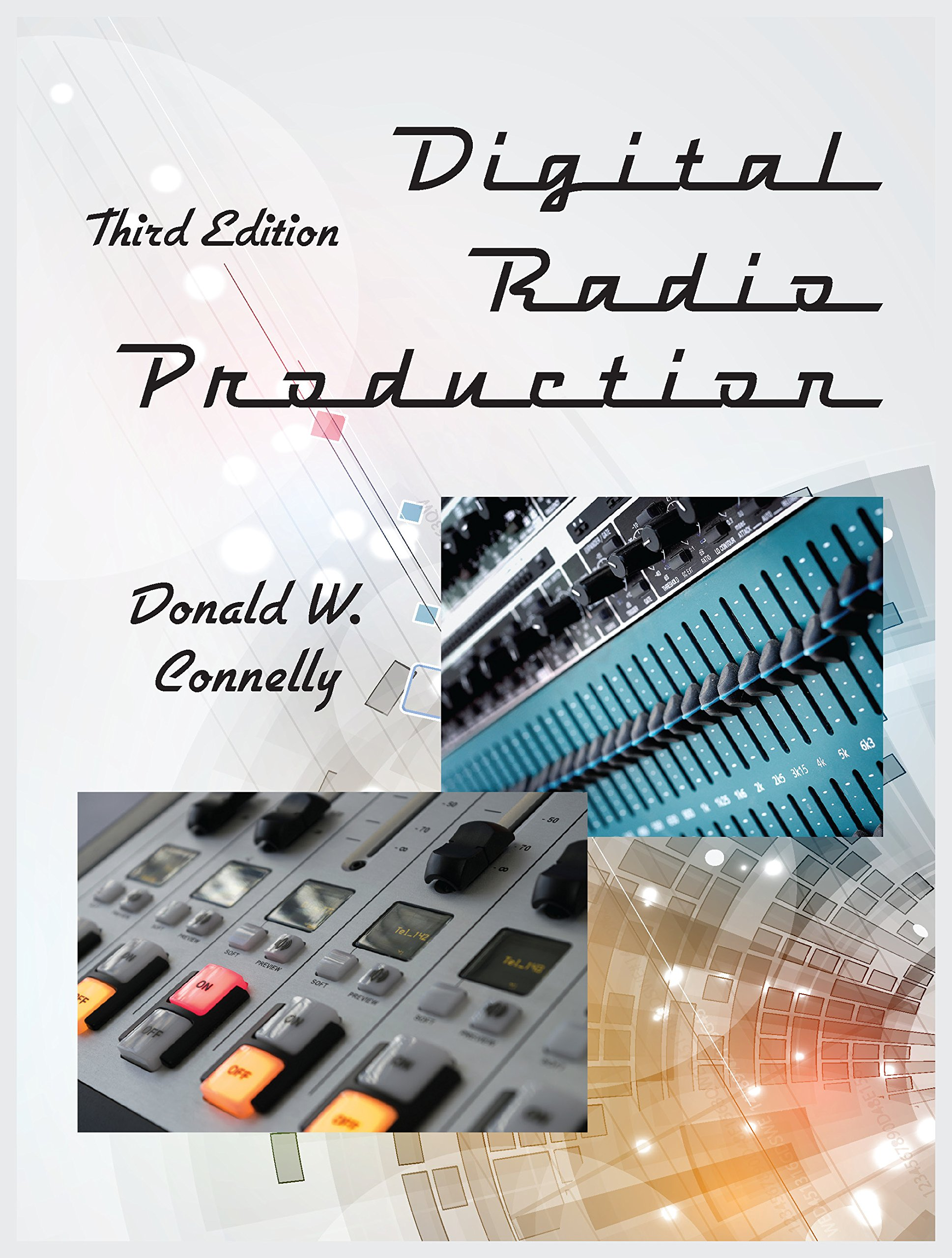 Digital Radio Production, Third Edition
