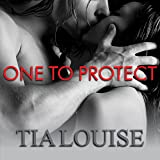 One to Protect: One to Hold, Book 3