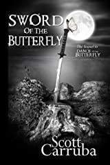 Sword of the Butterfly Kindle Edition