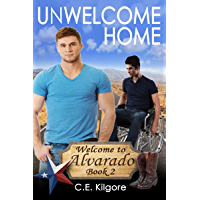 Unwelcome Home (Welcome to Alvarado Book 2) (English Edition)
