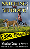 Sniffing Out Murder (Mina's Adventures Book 7)