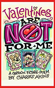 Valentines are NOT for Me (Valentine's Day, Comic Strips & Cartoons)