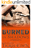 Burned In Shadows (Shadow Unit)