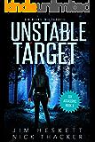 Unstable Target (Six Assassins Book 3)