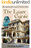 The Luxor Curse (The Egyptian Adventures of Kathryn Black Book 1) (English Edition)