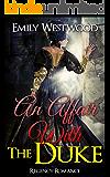 Romance: Regency Romance: An Affair With The Duke (Historical Regency Romance)