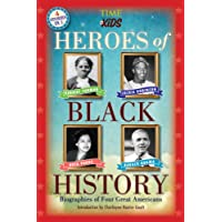 Heroes of Black History: Biographies of Four Great Americans (America Handbooks, a TIME for Kids Series)