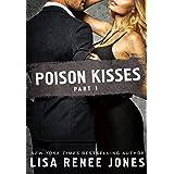 Poison Kisses Part 1
