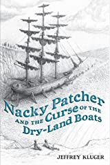 Nacky Patcher & the Curse of the Dry-Land Boats Kindle Edition