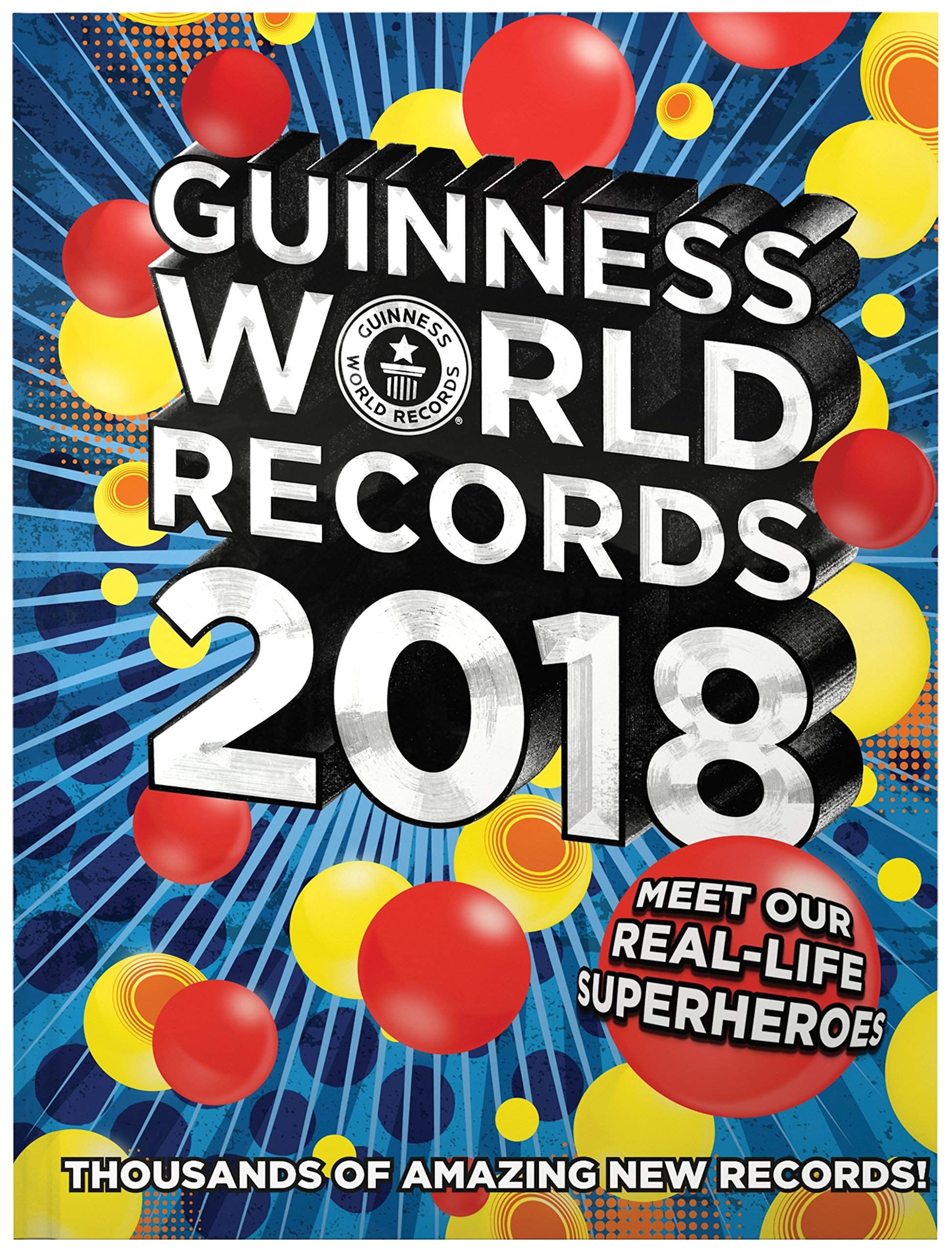 Guinness World Records  Meet Our Real Life Superheroes Guinness World Records  Amazon Com Books