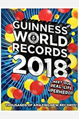 Guinness World Records 2018: Meet our Real-Life Superheroes Hardcover