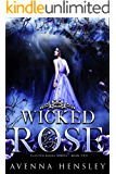 Wicked Rose (Painted Roses Book 2)