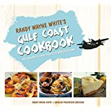 Randy Wayne White's Gulf Coast Cookbook: With Memories and Photos of Sanibel Island