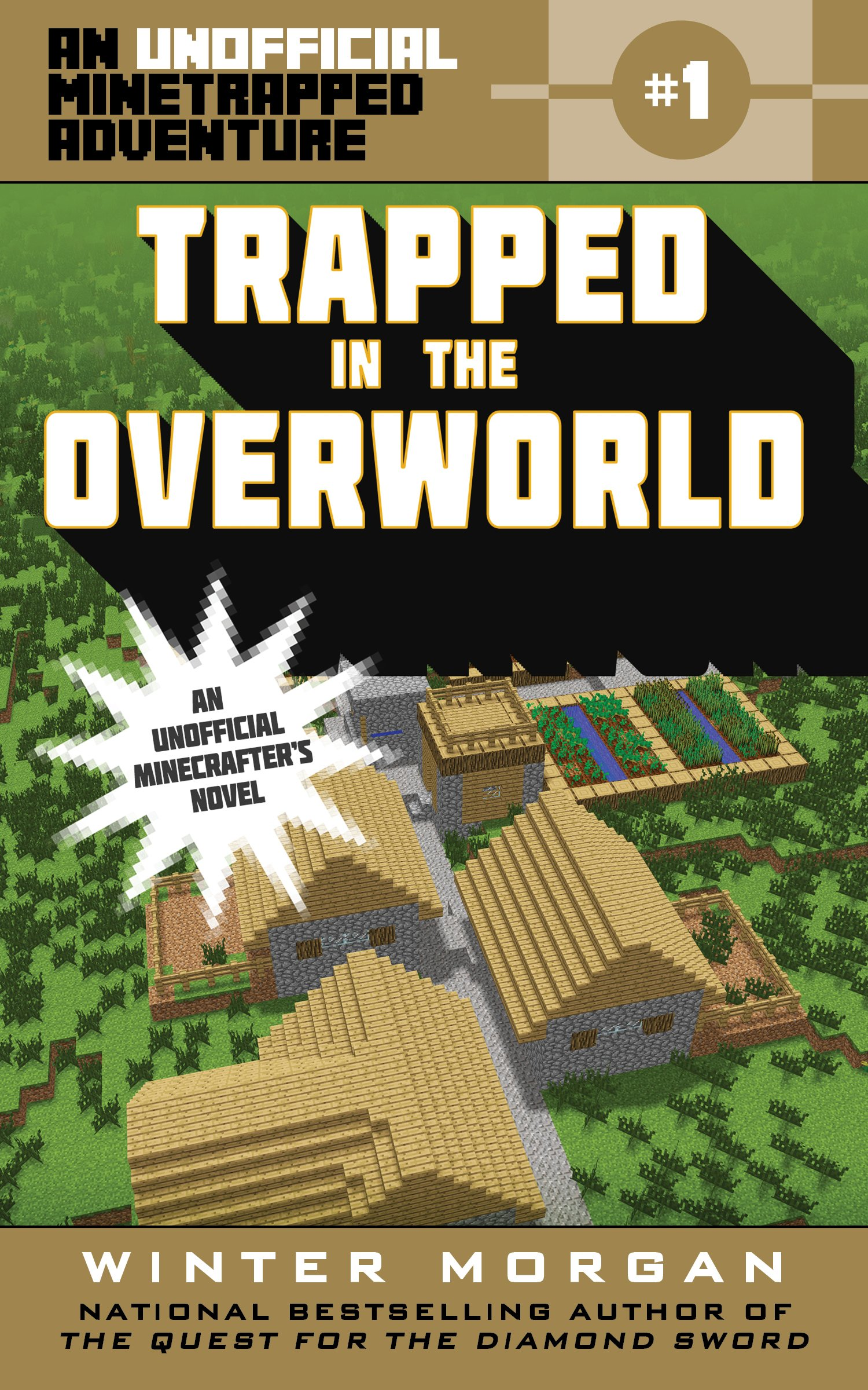 Read Online Trapped in the Overworld: An Unofficial Minetrapped Adventure, #1 (The Unofficial Minetrapped Adventure Series) pdf