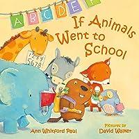 If Animals Went to School (If Animals Kissed Good Night)