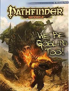We Be Goblins Pathfinder Module: Amazon com: Books