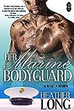 Her Marine Bodyguard (Always a Marine series Book 22)