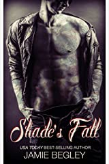 Shade's Fall (The Last Riders Book 4) Kindle Edition