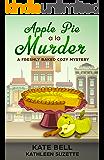 Apple Pie a la Murder: A Freshly Baked Cozy Mystery, book 1