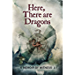 Here, There are Dragons