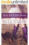 MacKenzie Fire: A Sequel to Shine Not Burn