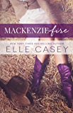 MacKenzie Fire: A Sequel to Shine Not Burn (English Edition)