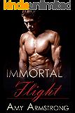 Immortal Flight (Immortals Book 2)