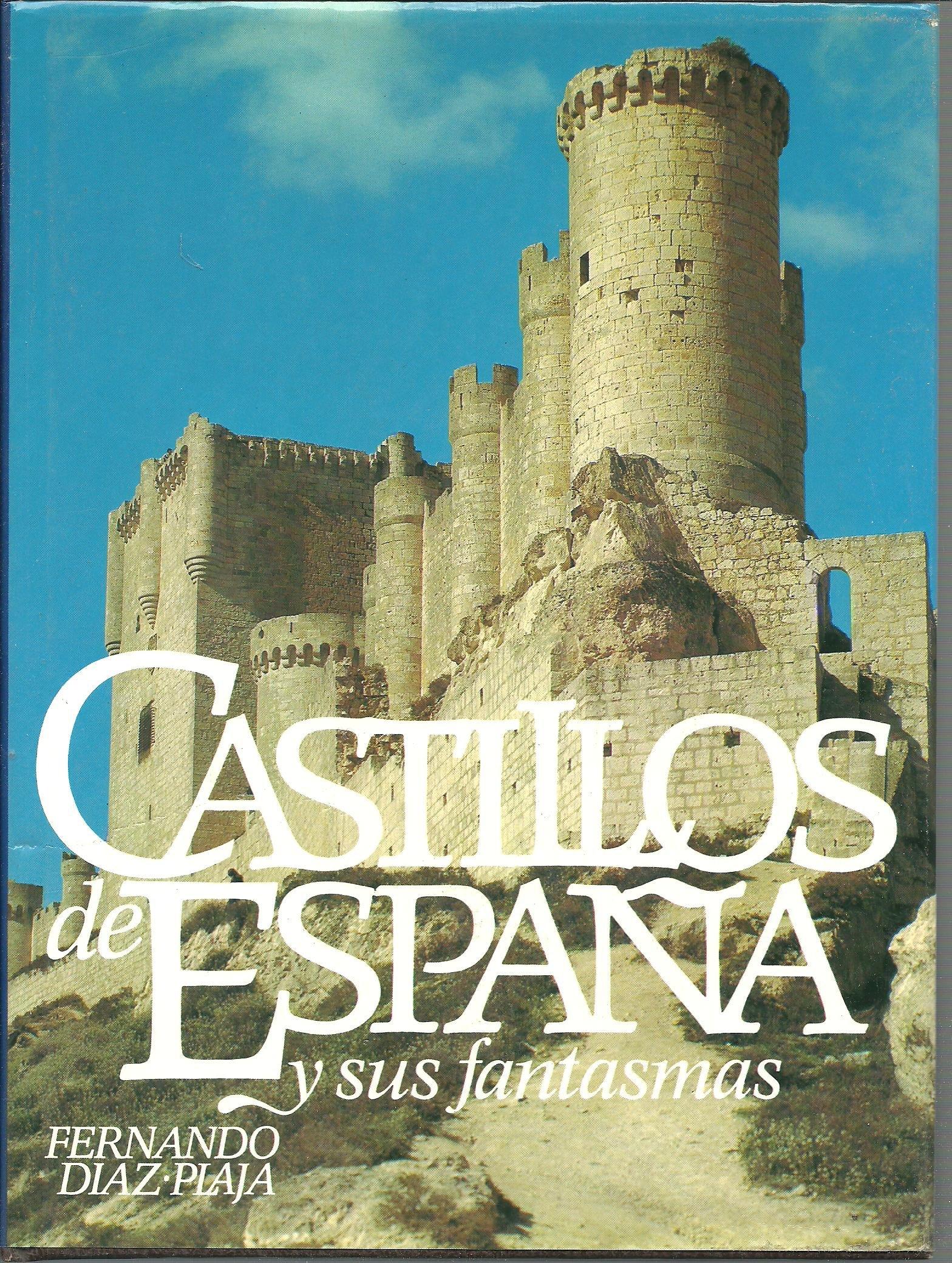 Castillos de España y sus fantasmas: Amazon.es: Fernando Diaz ...
