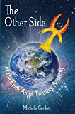 The Other Side: (of The Earth Angel Training Academy) (Earth Angels Book 3)