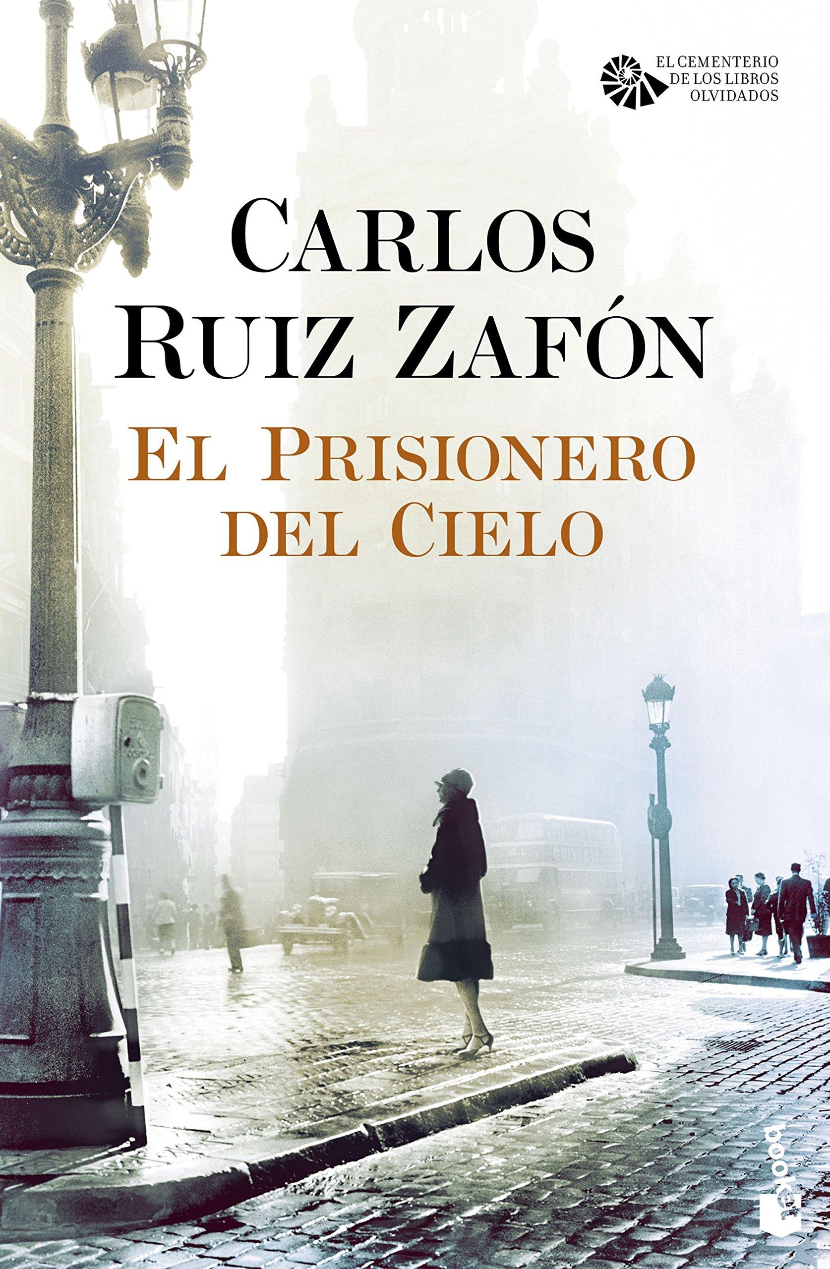 EL PRISIONERO DEL CIELO: CARLOS RUIZ ZAFON: 9789802717484: Amazon.com: Books