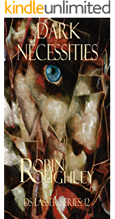 Dark Necessities: A totally absorbing DS Lasser thriller (DS Lasser series Book 12)