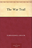 The War Trail